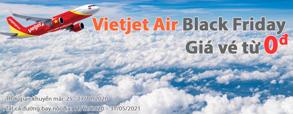 Giá vé Vietjet Air Black Friday 2020 chỉ 0 đồng