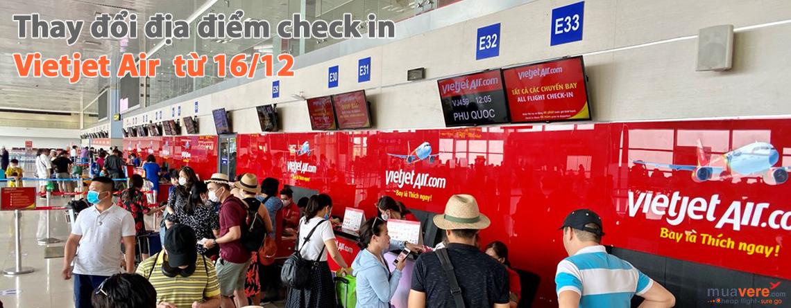 Vietjet Air thay đổi khu vực làm thủ tục tại sân bay quốc tế Nội Bài từ 16/12